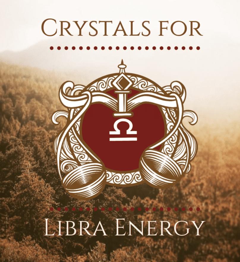 crystal energy for libra